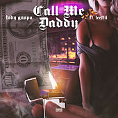 Call Me Daddy by Tudy Guapo