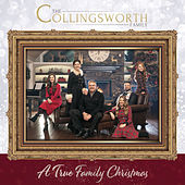 A True Family Christmas by The Collingsworth Family