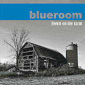 Down on the Farm by Blue Room