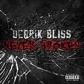 Never Broken de Derrik Bliss