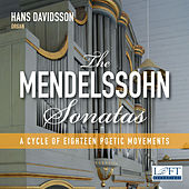 Mendelssohn: 6 Organ Sonatas, Op. 65 de Hans Davidsson