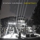 Subsinfónico de Bohemia Suburbana