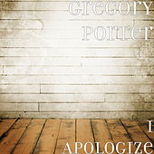 I Apologize by Gregory Porter