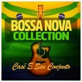 Bossa Nova Collection von Casé e seu Conjunto