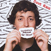 Listening Through The Night by Dave King