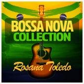 Bossa Nova Collection by Rosana Toledo