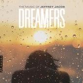 Dreamers by Jeffrey Jacob