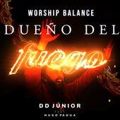 Dueño del Fuego de DD Júnior