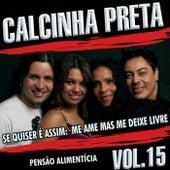 Pensão Alimentícia, Vol. 15 fra Calcinha Preta