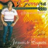 Jamais Te Esquecerei, Vol. 4 by J. Ferreira