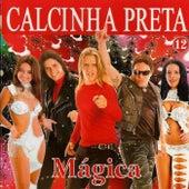 Mágica, Vol. 12 fra Calcinha Preta