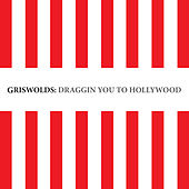 Draggin You to Hollywood de Griswolds