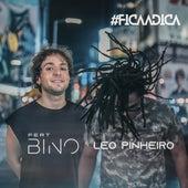 Fica a Dica (Remix) von Leo Pinheiro DJ