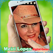 Meiri Lopes Digital Cover von Meiri Lopes