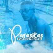 Prioridade de Matheus Perverso