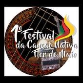 1º Festival da Canção Nativa Flor de Maio de Various Artists