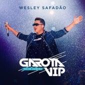 Garota Vip Rio De Janeiro (Ao Vivo) by Wesley Safadão