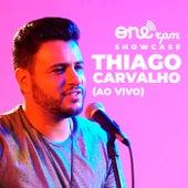 Onerpm Showcase (Acústico) (Ao Vivo) de Thiago  Carvalho