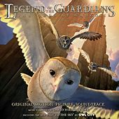 Legends Of The Guardians: The Owls Of Ga'hoole - Original Motion Picture Soundtrack de David Hirschfelder