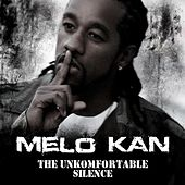 The Unkomfortable Silence von Melo Kan