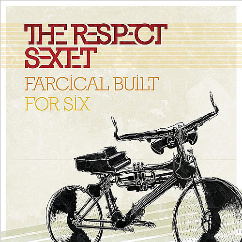Respect in you ep by respect sextet for Farcical usage