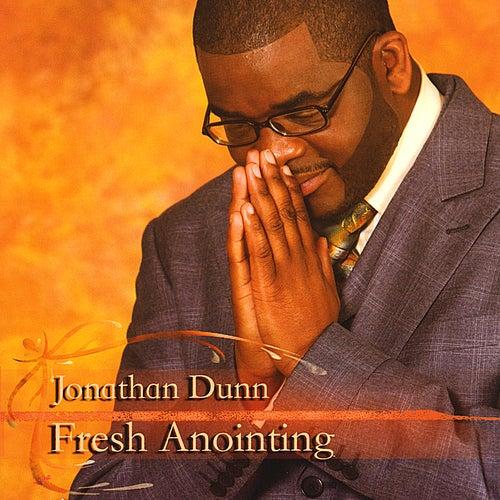 Fresh Anointing, Vol. 2 by Jonathan Dunn