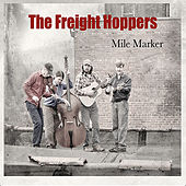 Mile Marker de The Freight Hoppers