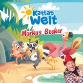 Kattas Welt (Eine musikalische Reise mit Katta und seinen Freunden) von Markus Becker