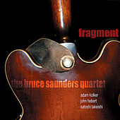 Fragment by Bruce Saunders (Jazz)