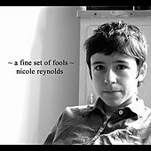 A Fine Set of Fools by Nicole Reynolds