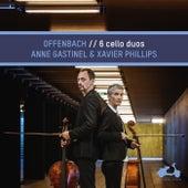 Offenbach: 6 Cello Duos von Anne Gastinel