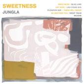 Sweetness by Jungla