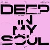 Deep In My Soul von Rob