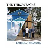 Bohemian Rhapsody by The Throwbacks