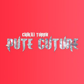 Pute cuture by Chikili Tubbie