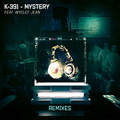 Mystery (Remixes) by K-391