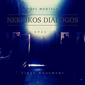 Nekrikos Dialogos, Opus. I, First Movement de Rove Monteux