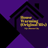 House Warming by TQ Grant