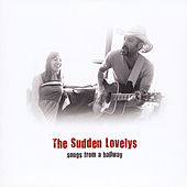Songs From a Hallway by The Sudden Lovelys