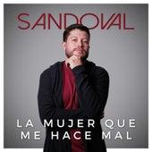 La Mujer Que Me Hace Mal von Sandoval