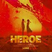 Heroe (Hero En Español) de Loke
