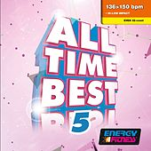 All Time Best 05 (Mixed Compilation For Fitness & Workout 136 - 150 Bpm / 32 Count) by Various Artists