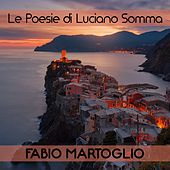 Le poesie di luciano somma by Fabio Martoglio