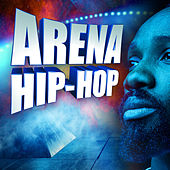 Arena Hip-Hop von Various Artists