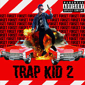 Trap Kid 2 by Fors3t