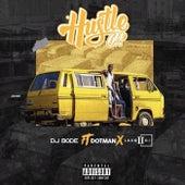 Hustle de DJ Bode