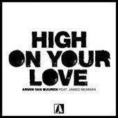 High on Your Love von Armin Van Buuren