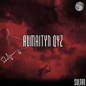 Aumaityn qyz by Sultan