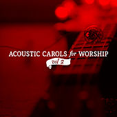 Acoustic Christmas Vol. 2 by Lifeway Worship