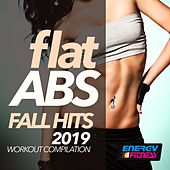 Flat ABS Fall Hits 2019 Workout Compilation by DJ Space'c, Th Express, D'Mixmasters, Red Hardin, Lawrence, Trancemission, DJ Hush, Kangaroo, Morgana